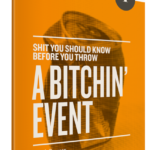 "Takeaways from ""Throw a Bitchin' Event"""