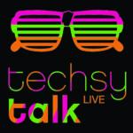 Event Tech Companies: techsytalk LIVE Registration Now Open