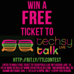 Win a FREE ticket to #techsytalk LIVE!
