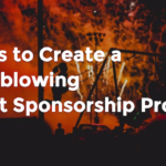 7 Tips to Create a Mindblowing Event Sponsorship Proposal by @Ticketbud