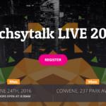 REGISTRATION NOW OPEN!! techsytalk LIVE 2016