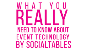 What You Really Need to Know About Event Technology
